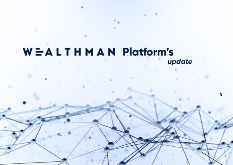 New Release: Wealthman platform updated