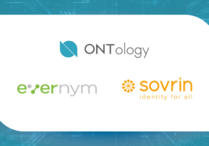 Blockchain Identity Experts Ontology, Evernym, and the Sovrin Foundation Reach an Agreement on Digital Identity Consortium