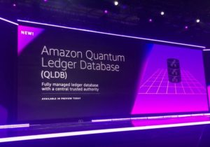 AWS Announces Amazon Quantum Ledger Database (QLDB) and Amazon Managed Blockchain