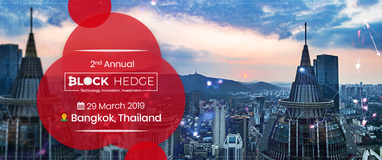 Block Hedge Annual Conference in Bangkok is Set to Create Ripples in The Blockchain World