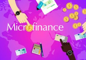 Why Microfinance has become a Buzzword of the Decade